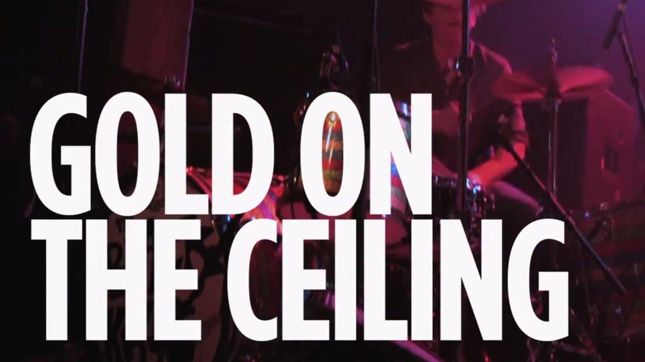 Gold On The Ceiling : the black keys gold on the ceiling alt nation siriusxm youtube ~ Hamham.info Haus und Dekorationen