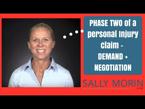 Demand & Negotiation: Personal Injury Case, Phase 2 - Sally Morin Law
