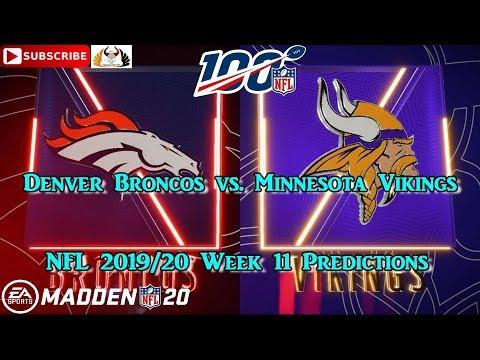 Denver Broncos Vs. Minnesota Vikings   NFL 2019-20 Week 11   Predictions Madden NFL 20