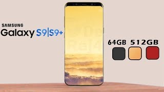Samsung Galaxy S9 - Check This Out Storage & Colors Revealed!