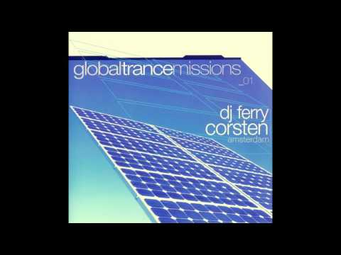 Ferry Corsten - Global Trance Missions 01: Amsterdam |Moonshine Music| 2001