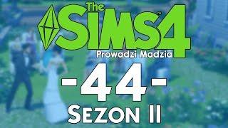 The SimS 4 Sezon II #44 - Huczny ślub i prywatny ślub