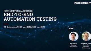 Tech Talk - End-to-End Automation Testing