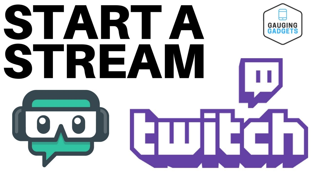 How To Start A Twitch Stream With Streamlabs Obs Twitch Tutorial