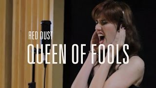 Red Dust - Queen of fools