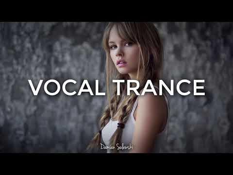 ♫ Amazing Emotional Vocal Trance Mix 2017 ♫ | 133
