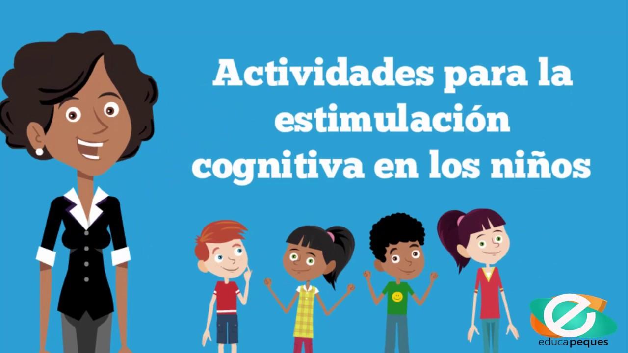 Como Trabajar La Estimulacion Cognitiva En Ninos Actividades Y Juegos