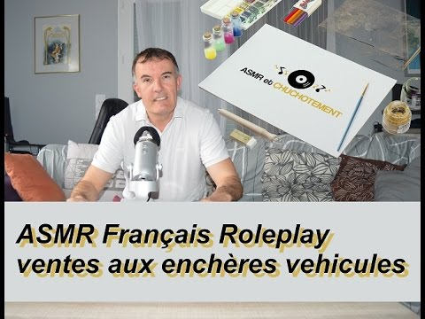asmr fran ais roleplay ventes aux ench res vehicules youtube. Black Bedroom Furniture Sets. Home Design Ideas