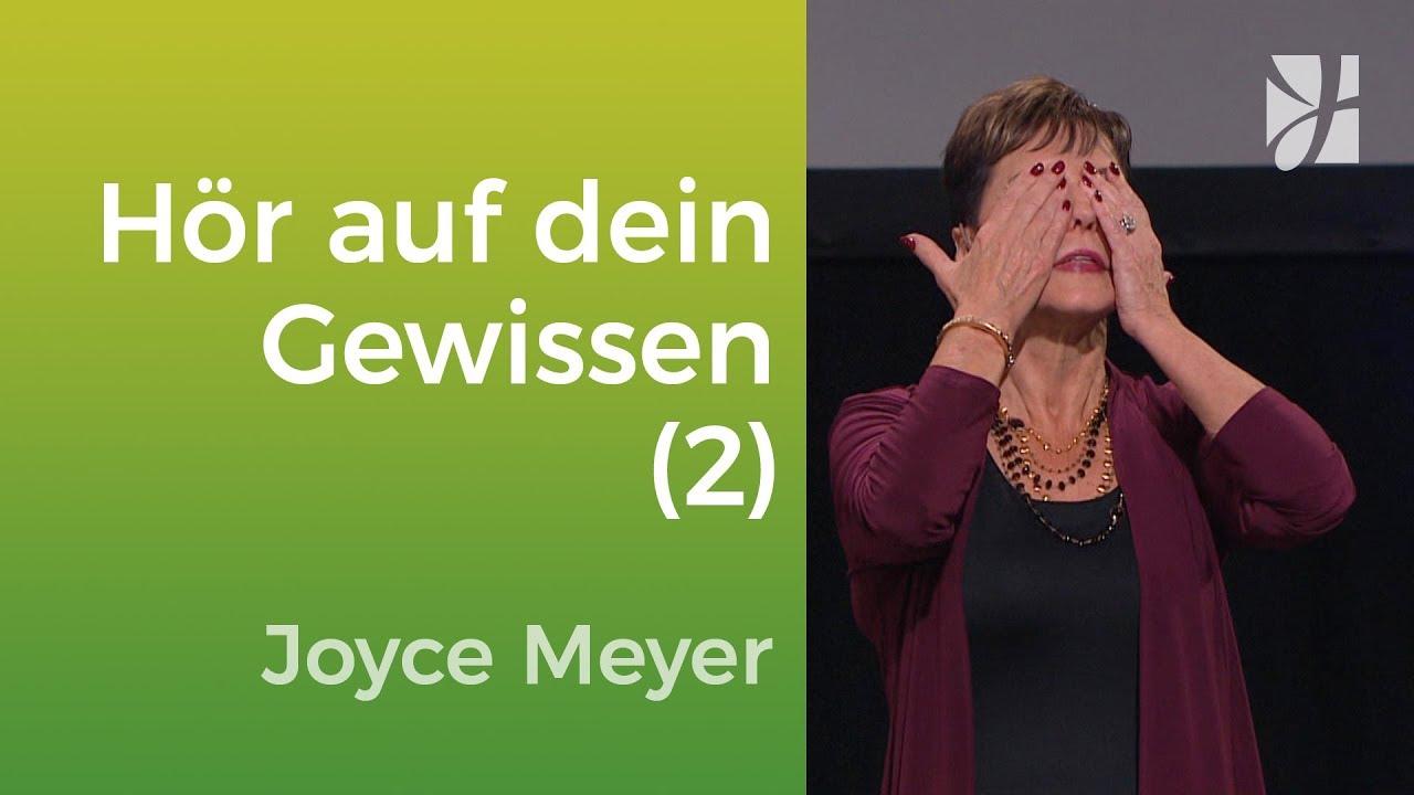 Sei sensibel und hör auf dein Gewissen (2) – Joyce Meyer – Mit Jesus den Alltag meistern
