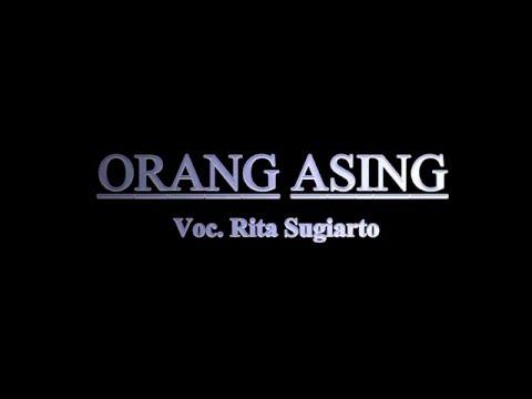 Orang Asing Voc. Rita Sugiarto ( Ost. Melodi Cinta )