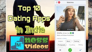 Top 10 Dating Apps in India 2018 | Top 10 Dating Apps | Every Singles Should Watch This Video