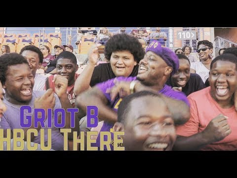 HBCU There - Griot B (Black College Anthem)