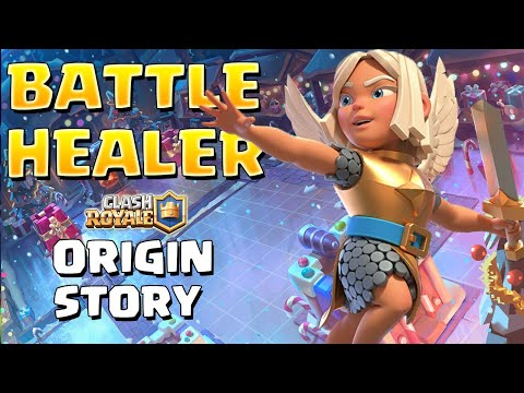 How the Healer became the Battle Healer - Clash Royale Origin Story - Battle Healer Back Story 2019