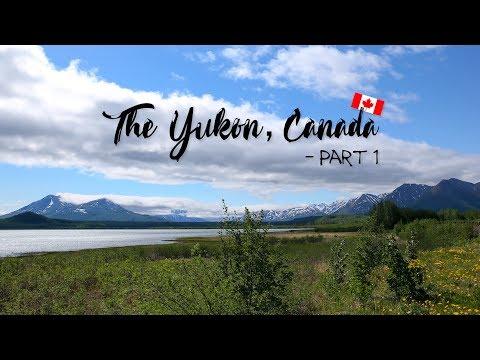 THE YUKON, CANADA - PART 1