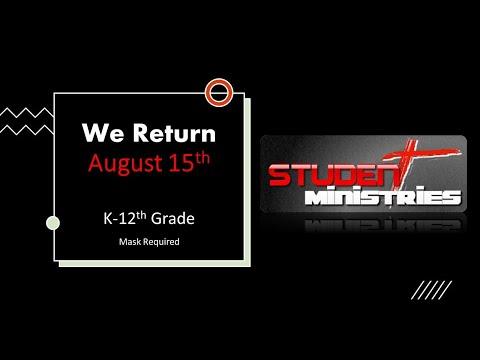 Student Ministries Returns