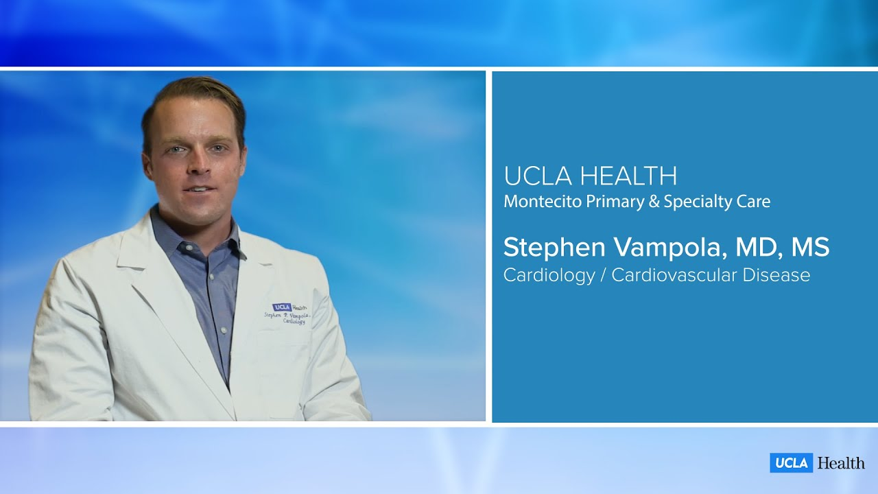 Stephen Vampola, MD, MS | UCLA Montecito Primary & Specialty Care