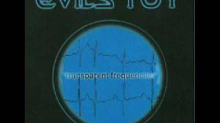Evils Toy - Transparent Frequencies