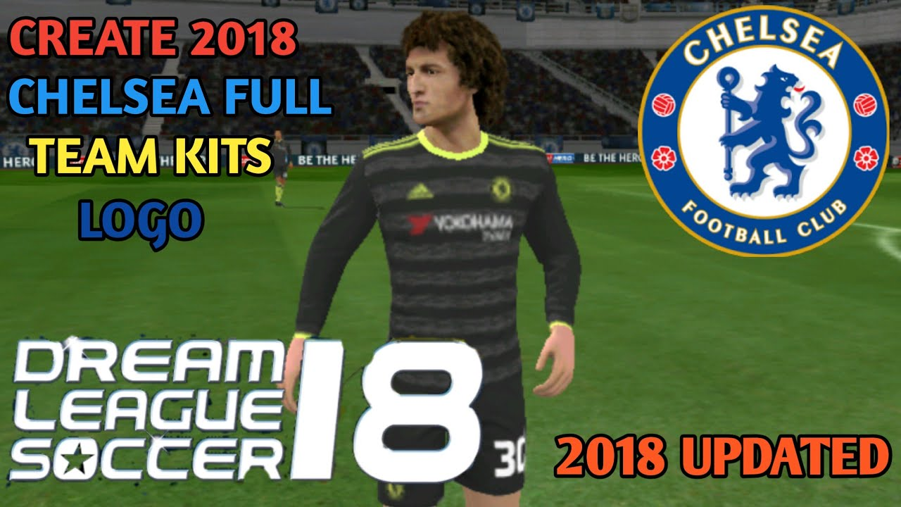 HOW TO CREATE CHELSEA 2018 FULL TEAM