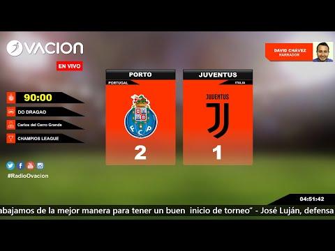 CHAMPIONS LEAGUE | Porto vs Juventus por RADIO OVACION