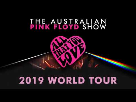 All That You Love 2019 Australian Pink Floyd Show World Tour Mp3