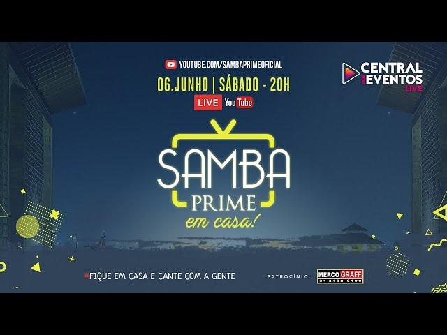 #LiveSambaPrime #FiqueEmCasa e Cante #Comigo