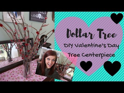 DOLLAR TREE DIY VALENTINES DAY TREE/BRANCHES CENTERPIECE