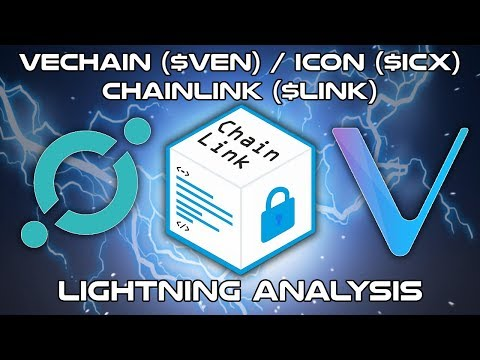 Vechain ($VEN),  ICON ($ICX), ChainLink ($LINK) - Lightning Analysis - Cryptocurrency Coin Analysis