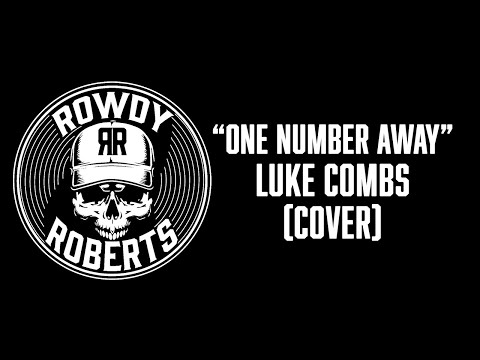 Download Youtube: One Number Away - Luke Combs || Chandler Roberts (Cover)