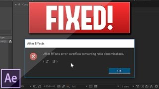 ✔ How to FIX Overflow Converting Ratio Denominators Error? | Adobe After Effects