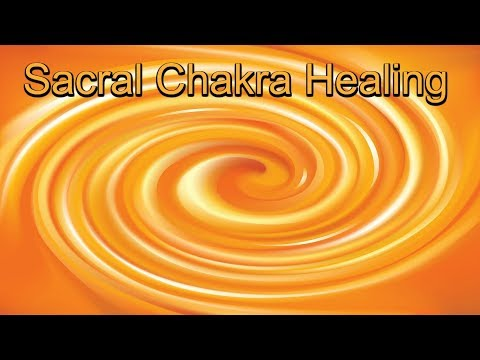 The Ultimate Sacral Chakra Healing – Balance the Center of Your Emotions & Creative Energy