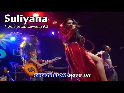 Suliyana ~ Sun Tutup Lawang Ati