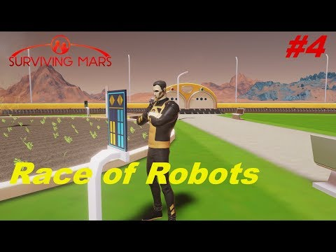 Let's Play Surviving Mars (Marsgate) Race of Robots #4 - Firstborn |