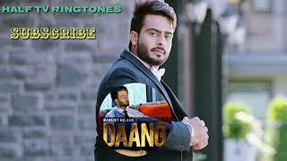 Daang || mankirt aulakh || latest Punjabi ringtone 2017 |