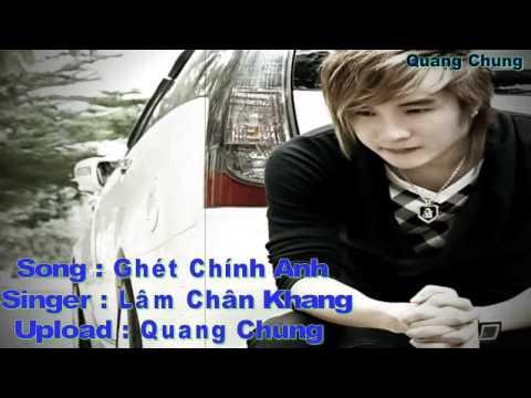 Ghét chính anh - Lâm Chấn Khang