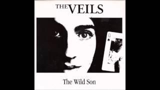 The Veils - The Wild Son