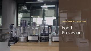 Equipment Reviews: The Best Food Processor