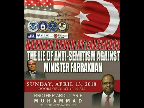 """HURLING TRUTH AT FALSHOOD: THE LIE OF ANTI-SEMITISM AGAINST MIN. FARRAKHAN"""