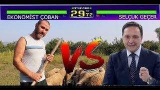 Ekonomist Çoban vs Selçuk Geçer - Bakalım Kimmiş Y