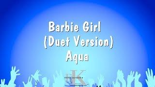Barbie Girl (Duet Version) - Aqua (Karaoke Version)