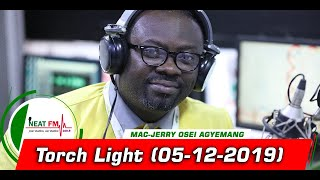Torch Light with Mac-Jerry Osei Agyeman on Neat 100.9 FM (05/12/2019)