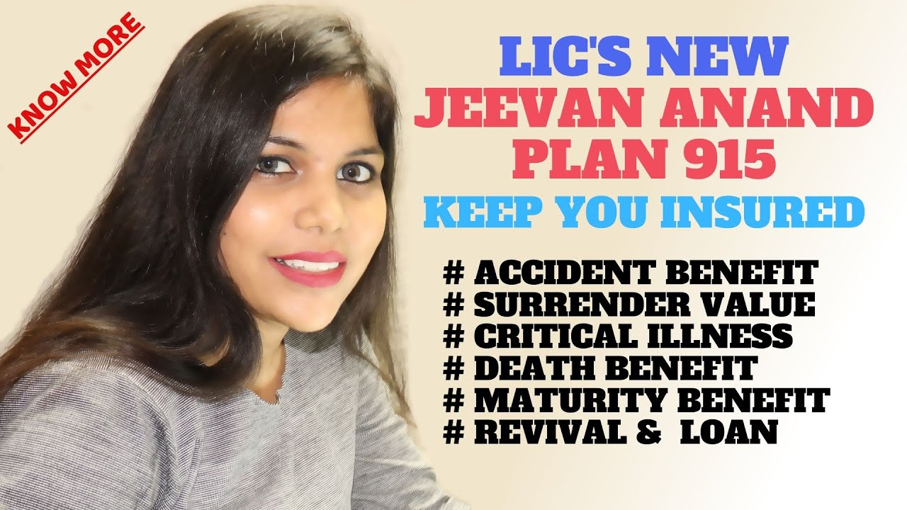 Jeevan Anand 815 LIC Plan in Hindi - Now Its 915 - YouTube