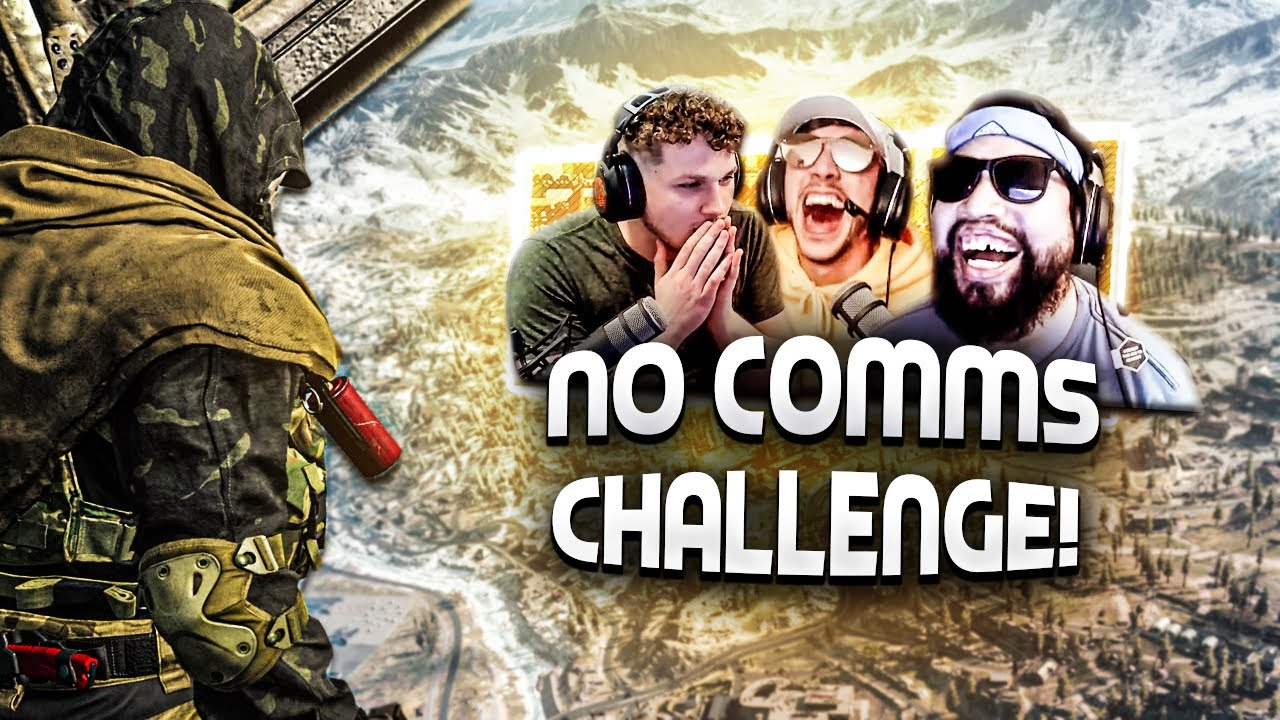 THE NO COMMS CHALLENGE IN WARZONE!! - Modern Warfare