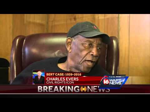 Charles Evers remembers Bert Case