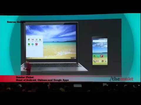Sundar Pichai talking about Chrome OS+Android during Google I/O ...