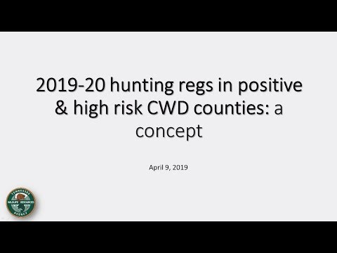 2019-20 Hunting Regs In CWD Positive & High Risk Counties: A Concept
