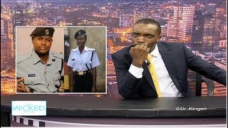Here's what it's like to date a Kenyan police officer - The Wicked Edition Eps 139