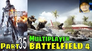 Battlefield 4 bf4 Premium Edition Gameplay Multiplayer 35 lets play playthrough Live Commentary