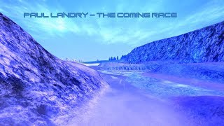New Age Music, Ambient Music, Synthesizer Music, Musica New Age; Paul Landry: The Coming Race
