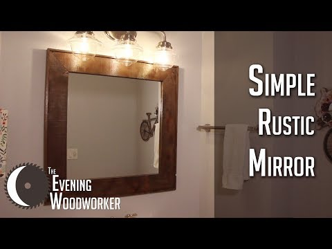 How to Build a DIY Rustic Mirror Frame- Tutorial