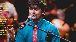 Best of Sonu Nigam | Sonu Nigam Nonstop collection | Sonu Nigam Jukebox | Bollywood Songs Sonu Nigam